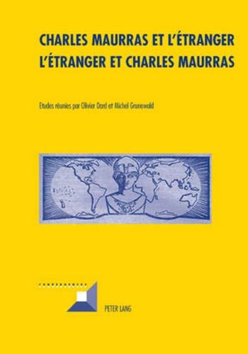 9783034300391: Charles Maurras Et L'etranger - L'etranger Et Charles Maurra