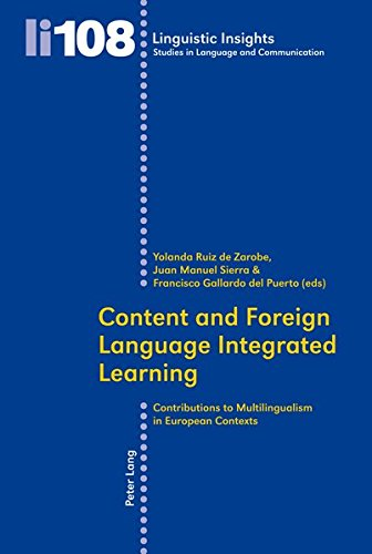 9783034300742: Content and Foreign Language Integrated Learning: Contributions to Multilingualism in European Contexts (Linguistic Insights)