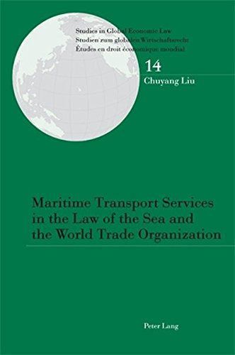 Maritime Transport Services in the Law of: Chuyang Liu