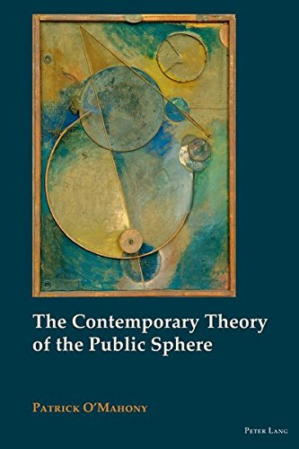 9783034301466: The Contemporary Theory of the Public Sphere (New Visions of the Cosmopolitan)