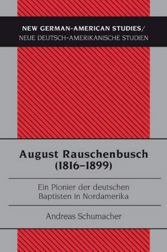 August Rauschenbusch (1816-1899): Andreas Schumacher