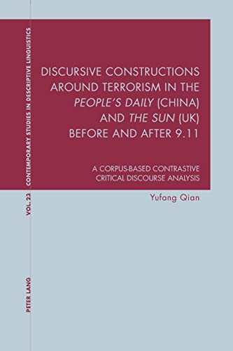 """9783034301862: Discursive Constructions around Terrorism in the """"People's Daily"""" (China) and """"The Sun"""" (UK) before and after 9.11: A Corpus-based Contrastive ... Studies in Descriptive Linguistics)"""