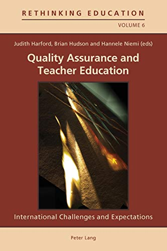 9783034302500: Quality Assurance and Teacher Education: International Challenges and Expectations (Rethinking Education)