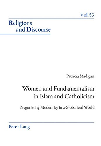 Women and Fundamentalism in Islam and Catholicism: Patricia Madigan