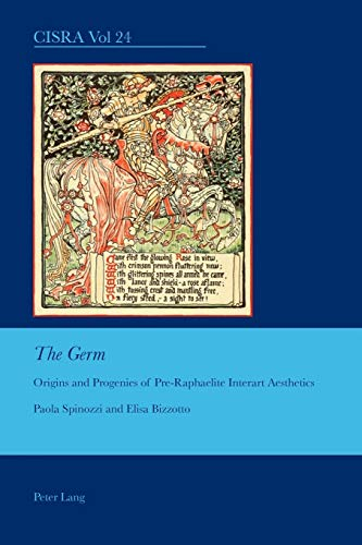9783034302982: The Germ: Origins and Progenies of Pre-Raphaelite Interart Aesthetics (Cultural Interactions: Studies in the Relationship between the Arts)