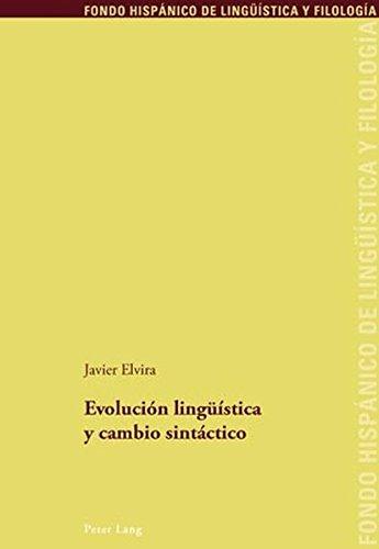 9783034303231: Evolución lingüística y cambio sintáctico (Fondo Hispánico de Lingüística y Filología) (Spanish Edition)
