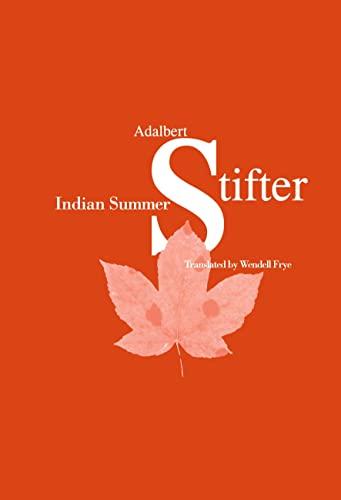 Indian Summer: Stifter, Adalbert; Frye,