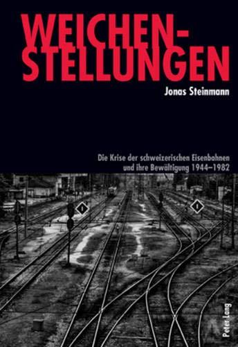 Weichenstellungen: Jonas Steinmann
