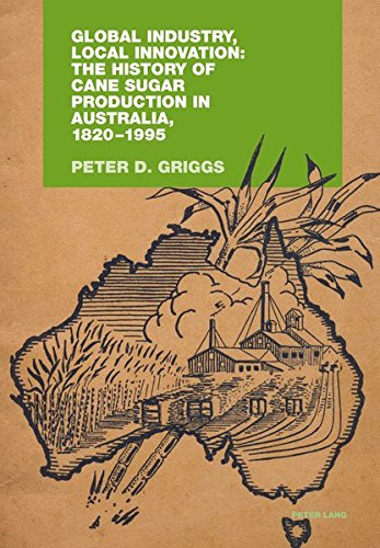 Global Industry, Local Innovation: The History of: Peter Griggs