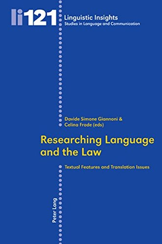9783034304436: Researching Language and the Law: Textual Features and Translation Issues (Linguistic Insights)