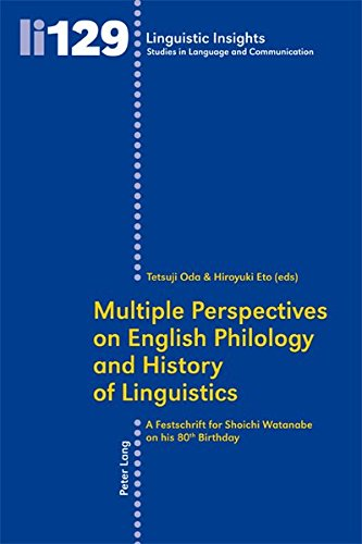 9783034304801: Multiple Perspectives on English Philology and History of Linguistics: A Festschrift for Shoichi Watanabe on his 80 th Birthday (Linguistic Insights)