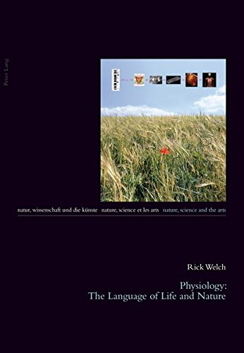 9783034304856: Physiology: The Language of Life and Nature (Natur, Wissenschaft und die Künste / Nature, Science and the Arts / Nature, Science et les Arts)