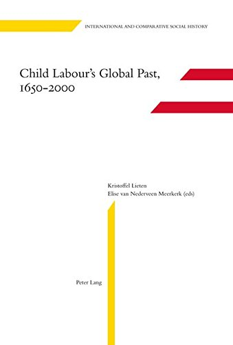 9783034305174: Child Labour's Global Past, 1650-2000 (International and Comparative Social History)
