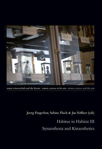 Habitus in Habitat III: Synaesthesia and Kinaesthetics: Fingerhut, J./ Flach,