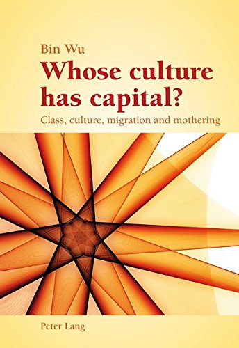 9783034306058: Whose culture has capital?: Class, culture, migration and mothering