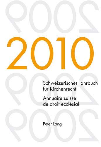Schweizerisches Jahrbuch für Kirchenrecht. Band 15 (2010). Annuaire suisse de droit eccl&...