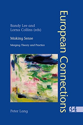 9783034307635: Making Sense: Merging Theory and Practice (European Connections)
