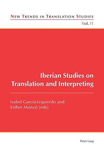 Iberian Studies on Translation and Interpreting (New: Peter Lang AG,