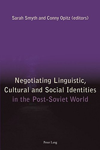 9783034308403: Negotiating Linguistic, Cultural and Social Identities in the Post-Soviet World