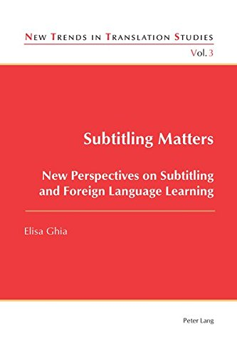 9783034308434: Subtitling Matters: New Perspectives on Subtitling and Foreign Language Learning (New Trends in Translation Studies)