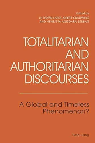 9783034309080: Totalitarian and Authoritarian Discourses: A Global and Timeless Phenomenon?
