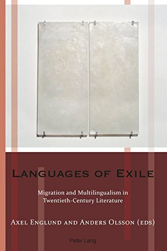 Languages of Exile: Migration and Multilingualism in: Peter Lang AG,