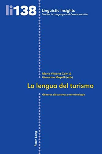 9783034310116: La lengua del turismo: Géneros discursivos y terminología (Linguistic Insights) (Spanish Edition)