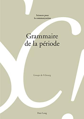 9783034311588: Grammaire de la période