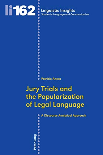 9783034312318: Jury Trials and the Popularization of Legal Language: A Discourse Analytical Approach (Linguistic Insights)