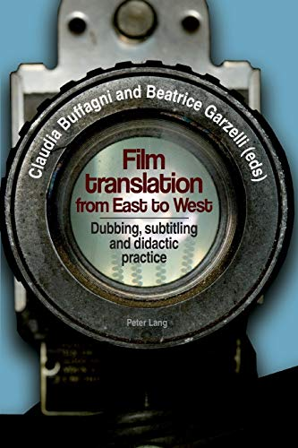 9783034312608: Film translation from East to West: Dubbing, subtitling and didactic practice