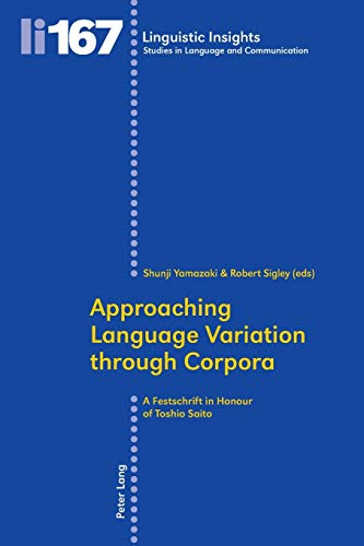 Approaching Language Variation through Corpora: A Festschrift: Peter Lang AG,