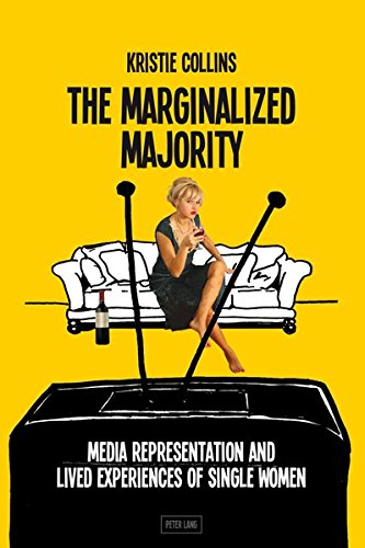 9783034313643: The Marginalized Majority: Media Representation and Lived Experiences of Single Women