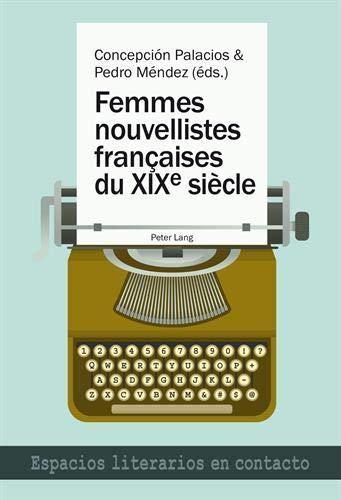 9783034314091: Femmes nouvellistes françaises du XIX e siècle (Espacios literarios en contacto) (French Edition)