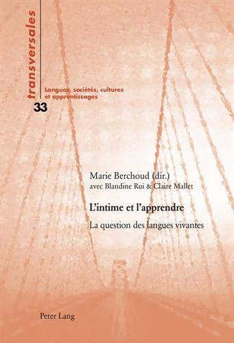 L?intime et l?apprendre: La question des langues: Peter Lang AG,