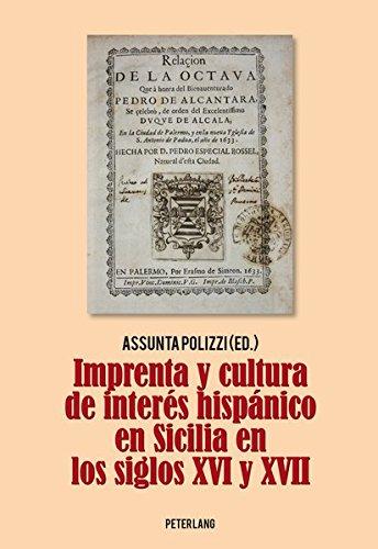 9783034314466: Imprenta y cultura de interés hispánico en Sicilia en los siglos XVI y XVII (Spanish Edition)