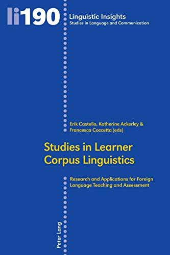 9783034315067: Studies in Learner Corpus Linguistics: Research and Applications for Foreign Language Teaching and Assessment (Linguistic Insights)