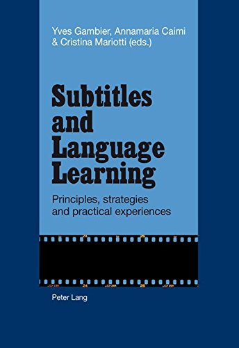 9783034315296: Subtitles and Language Learning: Principles, strategies and practical experiences