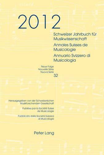 Schweizer Jahrbuch für Musikwissenschaft. Annales Suisses de Musicologie. Annuario Svizzero di...