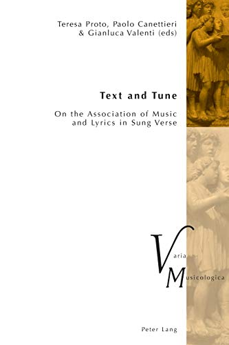 9783034315609: Text and Tune: On the Association of Music and Lyrics in Sung Verse (Varia Musicologica)