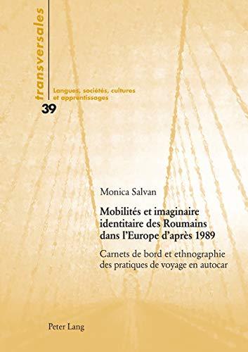 Mobilités et imaginaire identitaire des Roumains dans