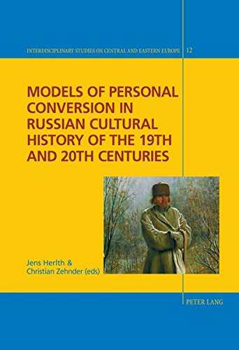 9783034315968: Models of Personal Conversion in Russian Cultural History of the 19th and 20th Centuries