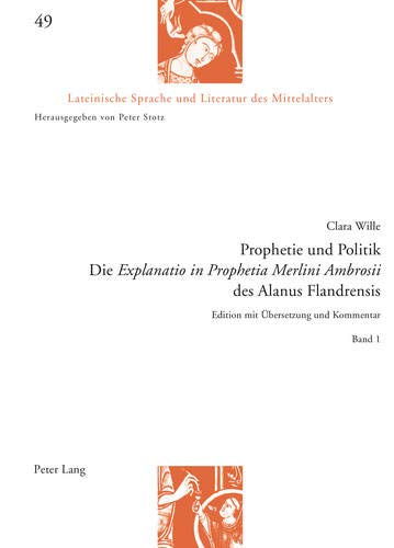 9783034316002: Prophetie Und Politik (Lateinische Sprache Und Literatur Des Mittelalters)