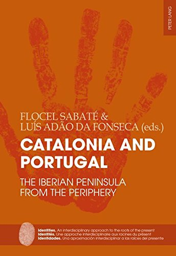 9783034316507: Catalonia and Portugal: The Iberian Peninsula from the periphery (Identities / Identités / Identidades) (English, French and Spanish Edition)
