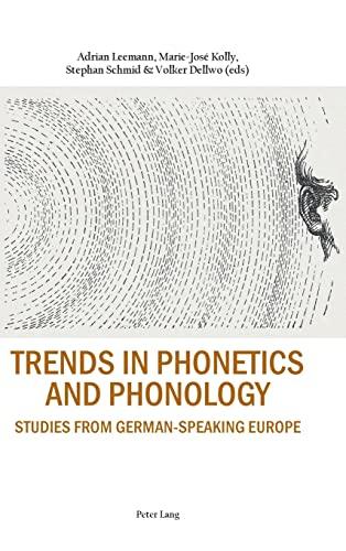 9783034316538: Trends in Phonetics and Phonology: Studies from German-speaking Europe