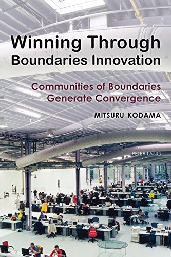 9783034317191: Winning Through Boundaries Innovation: Communities of Boundaries Generate Convergence