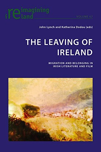 9783034318969: The Leaving of Ireland: Migration and Belonging in Irish Literature and Film (Reimagining Ireland)