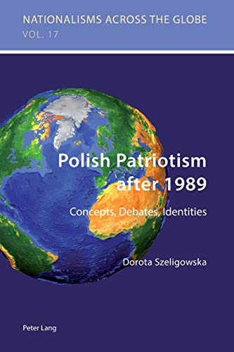 Polish Patriotism after 1989: Dorota Szeligowska
