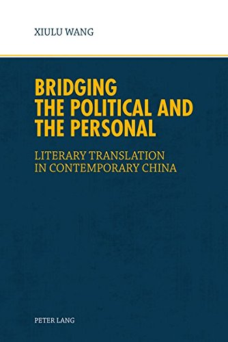 9783034320085: Bridging the Political and the Personal: Literary Translation in Contemporary China