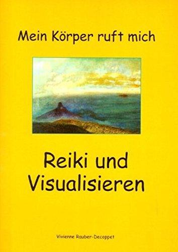 9783034401340: Reiki und Visualisieren.