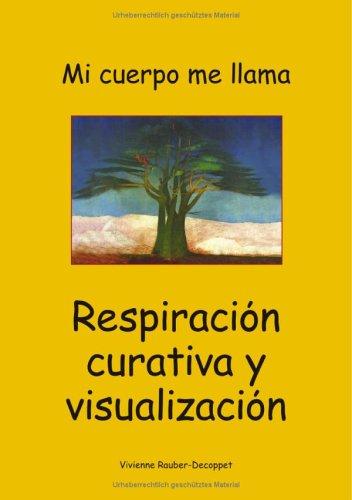 9783034401470: Respiracion curativa y visualizacion.